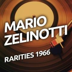 Mario Zelinotti - Rarietes 1966