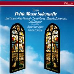 Rossini: Petite Messe Solennelle - Claudio Scimone, Katia Ricciarelli, Margarita Zimmermann, Jose Carreras, Samuel Ramey