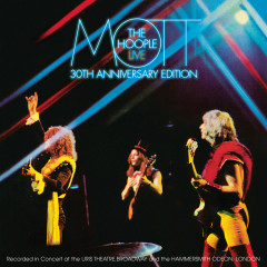 Mott The Hoople Live - Thirtieth Anniversary Edition - Mott The Hoople