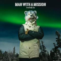 Seven Deadly Sins - EP - MAN WITH A MISSION