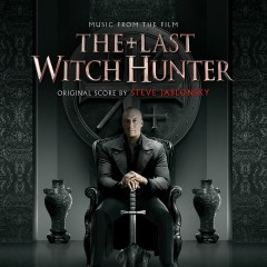 The Last Witch Hunter - OST - Steve Jablonsky