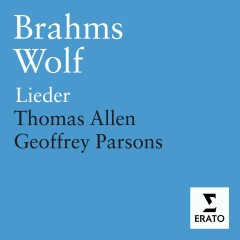 Brahms & Wolf - Lieder - Sir Thomas Allen, Geoffrey Parsons