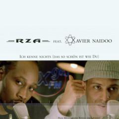 Ich kenne nichts (das so schön ist wie du) - Xavier Naidoo, RZA