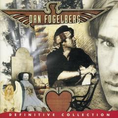 Definitive Collection - Dan Fogelberg