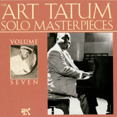 The Art Tatum Solo Masterpieces, Vol. 7 - Art Tatum