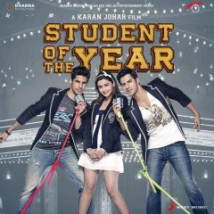 Student of the Year (Original Motion Picture Soundtrack) - Vishal & Shekhar