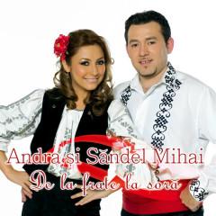 De la frate la soră - Andra, Sandel Mihai