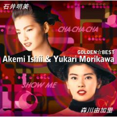 GOLDEN BEST Akemi Ishii / Yukari Morikawa - Akemi Ishii, Yukari Morikawa