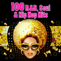 100 R&B, Soul & Hip Hop Hits (Re-Recorded Versions) - Various Artists