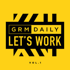 Let's Work (Vol.1) - GRM Daily