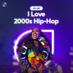 I Love 2000s Hip-Hop - Various Artists