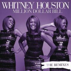 Million Dollar Bill Remixes - Whitney Houston