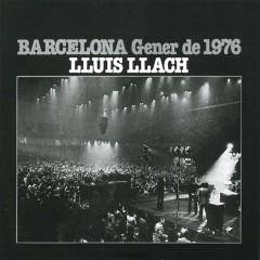 Barcelona Gener del 76 (internacional) - Llúis Llach