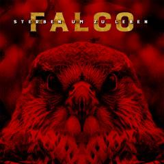 Falco - Sterben um zu Leben - Falco