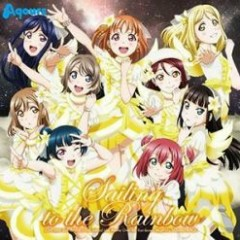 LOVELIVE! SUNSHINE!! The School Idol Movie Over the Rainbow Original Soundtrack : Sailing to the Rainbow CD2