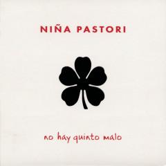 No Hay Quinto Malo - Ninã Pastori