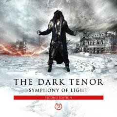 Symphony Of Light (Second Edition) - The Dark Tenor