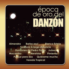 Epoca De Oro Del Danzón - Various Artists