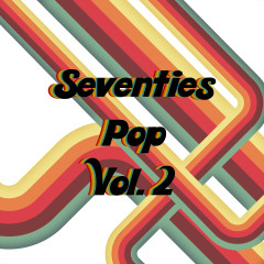 Seventies Pop, Vol. 2 - Various Artists