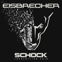 Schock (Touredition 2016) (Touredition 2016) - Eisbrecher
