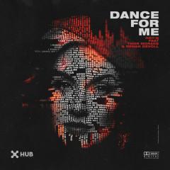 Dance For Me - Hot-Q, Thor Moraes, Renan Devoll