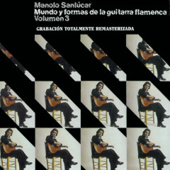 Mundo y Formas de la Guitarra Flamenca Vol.3 - Manolo Sanlúcar