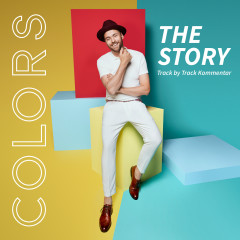 Colors - The Story (Track by Track Kommentar) - Max Mutzke
