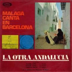 La otra Andalucía. Málaga canta en Barcelona - Various Artists