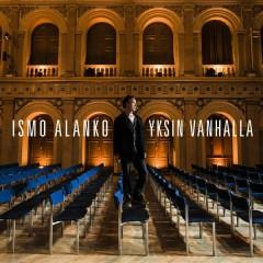 Yksin Vanhalla (Live) - Ismo Alanko