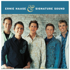Ernie Haase And Signature Sound - Ernie Haase & Signature Sound