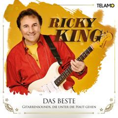 Das Beste: Gitarrensounds, die unter die Haut gehen - Ricky King