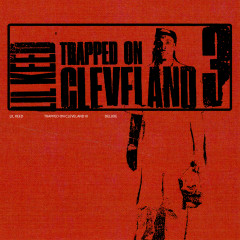 Trapped On Cleveland 3 (Deluxe) - Lil Keed