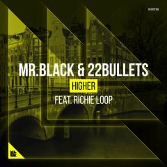 Higher (Single) - Mr.Black, 22Bullets