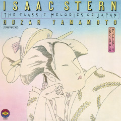 The Classic Melodies of Japan (Remastered) - Isaac Stern