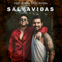 Salvavidas - Ezio Oliva, Andy Rivera