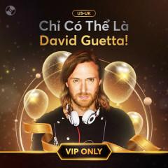 Chỉ Có Thể Là David Guetta - David Guetta