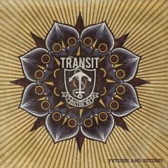 Futures & Sutures - Transit