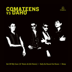 Comateens vs. Étienne Daho - Comateens, Etienne Daho