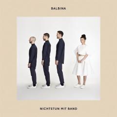Nichts tun mit Band (Live) - EP - Balbina
