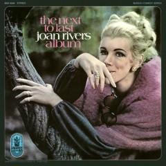 The Next to Last Joan Rivers Album - Joan Rivers