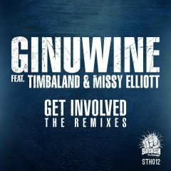 Get Involved (feat. Timbaland & Missy Elliott) [The Remixes] - Ginuwine, Missy Elliott, Timbaland