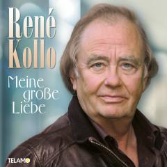 Meine große Liebe - René Kollo