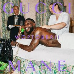 Woptober II - Gucci Mane