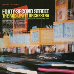 Forty-Second Street - The Rod Levitt Orchestra
