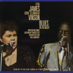 Blues In The Night, Vol. 1: The Early Show (Live) - Etta James, Eddie