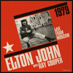 Live From Moscow (Live From Moscow / 1979) - Elton John, Ray Cooper