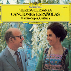Teresa Berganza - Canciones Espanõlas - Teresa Berganza, Narciso Yepes