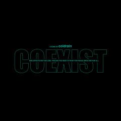 COEXIST - coldrain