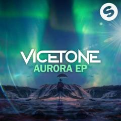 Aurora EP - Vicetone