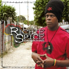In The Streets To Africa - Richie Spice
